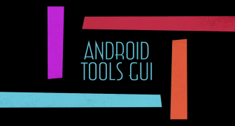 ANDROID TOOLS GUI